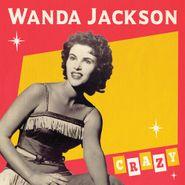 "Wanda Jackson, Crazy / Good Rockin' Tonight [Colored Vinyl] (7"")"