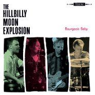 The Hillbilly Moon Explosion, Bourgeois Baby [Blue Vinyl] (LP)