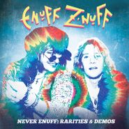 Enuff Z'Nuff, Never Enuff: Rarities & Demos [Box Set] (CD)