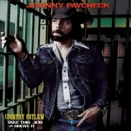 Johnny Paycheck, Country Outlaw: Take This Job & Shove It [Gold Vinyl] (LP)