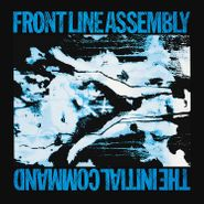 Front Line Assembly, The Initial Command (CD)