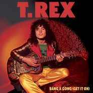 """T. Rex, Bang A Gong (Get It On) / Jeepster [Colored Vinyl] (7"""")"""