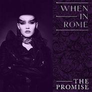 "When in Rome, The Promise [Purple Vinyl] (7"")"