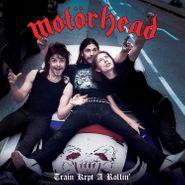 "Motörhead, Train Kept A-Rollin' [Live 1978] / Nothing Else Matters [Blue Vinyl] (7"")"
