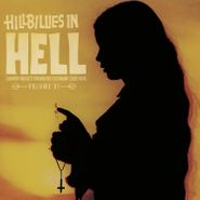 Various Artists, Hillbillies In Hell Vol. XI: Country Music's Tormented Testament (1952-1974) (LP)