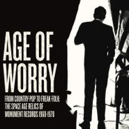 Various Artists, Age Of Worry - From Country-Pop To Freak-Folk: The Space Age Relics Of Monument Records 1960-1970 (LP)
