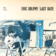 Eric Dolphy, Last Date [1978 Japanese Issue] (LP)