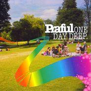 Praful, One Day Deep (CD)