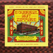 Squirrel Nut Zippers, Hot (LP)