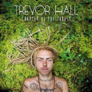 Trevor Hall Chapter Of The Forest Vinyl Lp Amoeba Music