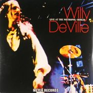 Willy DeVille, Live At The Metropol - Berlin [Import] (LP)
