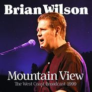 Brian Wilson, Mountain View: The West Coast Broadcast 1999 (CD)