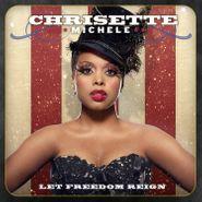 Chrisette Michele, Let Freedom Reign (CD)