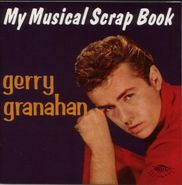 Gerry Granahan, My Musical Scrapbook (CD)