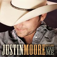 Justin Moore, Outlaws Like Me (CD)