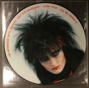 Siouxsie & The Banshees, An Interview With Siouxsie And The Banshees June 1978 [Picture Disc] (LP)