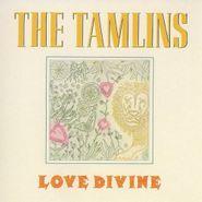 The Tamlins, Love Divine (CD)