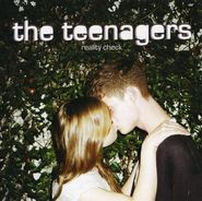 The Teenagers, Reality Check (CD)