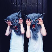 The Temper Trap, Thick As Thieves (CD)