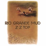 ZZ Top, Rio Grande Mud [Remastered 180 Gram Vinyl] (LP)