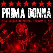 Prima Donna, Live at Amoeba