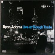 Ryan Adams, Live At Rough Trade [2017, 2000 Pressed] (LP)