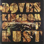 Doves, Kingdom Of Rust [2009 2LP UK Issue] (LP)
