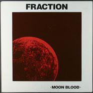 """Fraction, Moon Blood (LP/10"""")"""