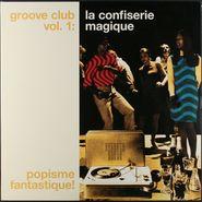 Various Artists, Groove Club Vol. 1: La Confiserie Magique (LP)