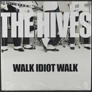 "The Hives, Walk Idiot Walk / Genepool Convulsions [White Vinyl] (7"")"