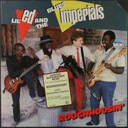 Lil' Ed & The Blues Imperials, Roughhousin' (LP)