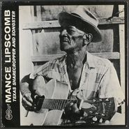 Mance Lipscomb, Mance Lipscomb: Texas Sharecropper And Songster [Repress Arhoolie Year Unknown] (LP)