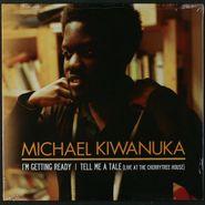 "Michael Kiwanuka, I'm Getting Ready (7"")"