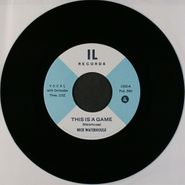 "Nick Waterhouse, This Is A Game (7"")"