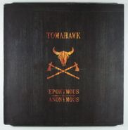 Tomahawk, Eponymous To Anonymous [Record Store Day Box Set] (LP)