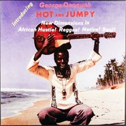George Danquah, Hot & Jumpy (LP)