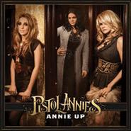 Pistol Annies, Annie Up (CD)