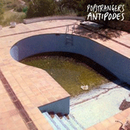 Popstrangers, Antipodes (CD)