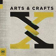 Various Artists, Arts & Crafts: X (CD)