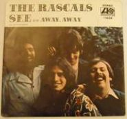 "The Rascals, See / Away, Away (7"")"