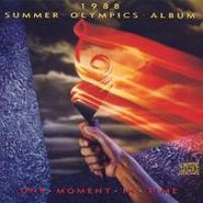 Various Artists, 1988 Summer Olympics Album: One Moment In Time