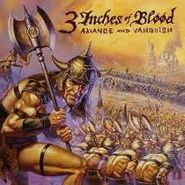 3 Inches of Blood, Advance & Vanquish (CD)