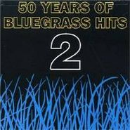 Various Artists, 50 Years Of Bluegrass Hits 2 (CD)