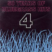 Various Artists, 50 Years Of Bluegrass Hits 4 (CD)