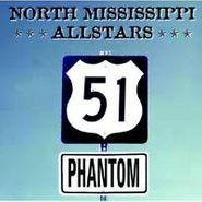 North Mississippi Allstars, 51 Phantom (CD)