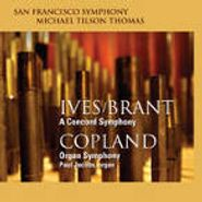 Charles Ives, Ives/Brant: Concord Symphony / Copland: Organ Symphony