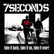 7 Seconds, Take It Back, Take It On, Take It Over! (CD)
