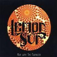 Lemon Sun, Run With The Faithless (CD)