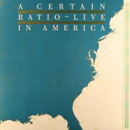 A Certain Ratio, Live In America (LP)