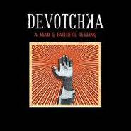 DeVotchKa, A Mad & Faithful Telling (CD)